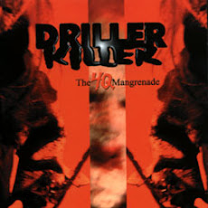 Driller Killer - The 4Q Mangrenade @ Pecúlio Discos