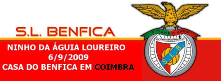 Ninho da Águia Loureiro / C Benfica em Coimbra