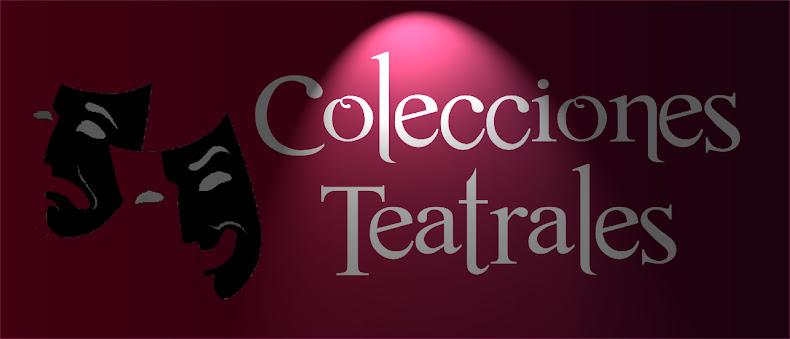 Colecciones Teatrales