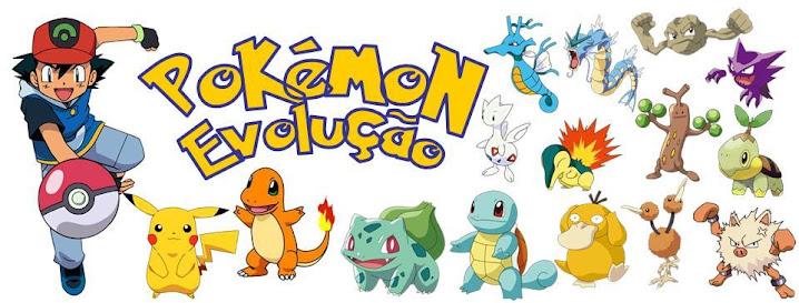 Pokemon Evolução