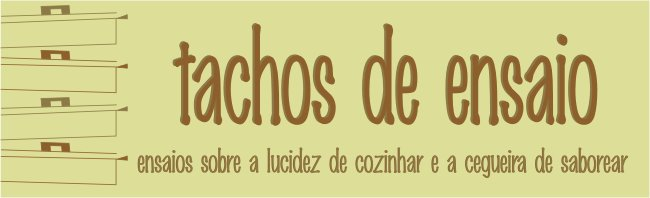 tachos de ensaio