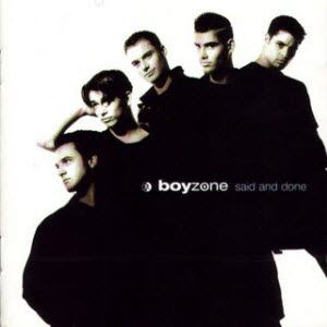 Boyzone - Said And Done