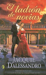 Libro: El Ladron De Novias Autora: JACQUIE DALESSANDRO