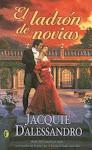 Libro: El Ladron De Novias Autora: JACQUIE DALESSANDRO