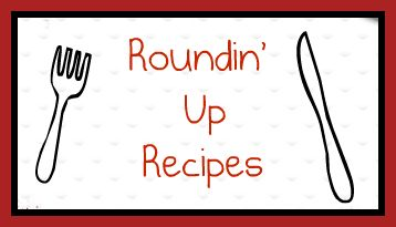 Roundin' Up Recipes