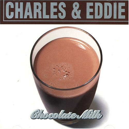 Charles & Eddie - Would I Lie To You? (Stateside Mix)