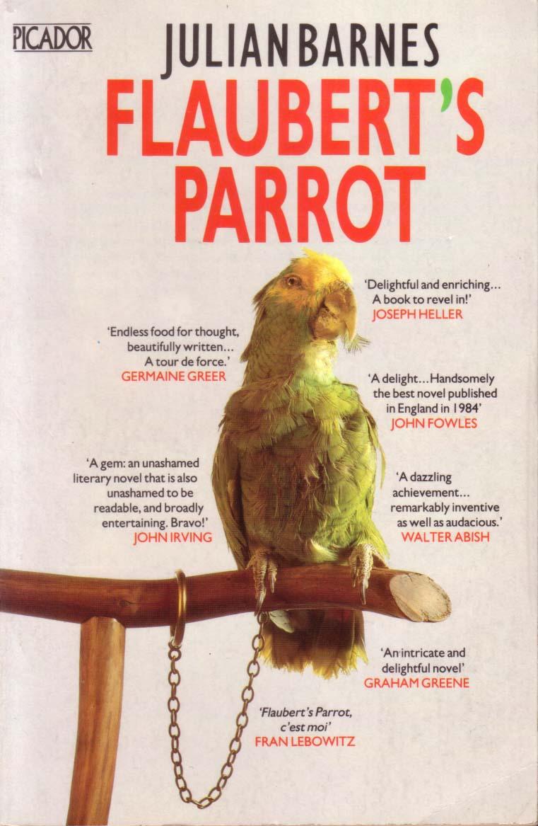 Kiwis Angels Julian Barnes Flauberts Parrot Novel With