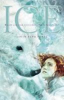 Ice by Sarah Beth Durst: