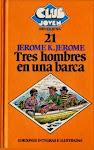 TRES HOMBRES EN UNA BARCA DE JEROME K. JEROME