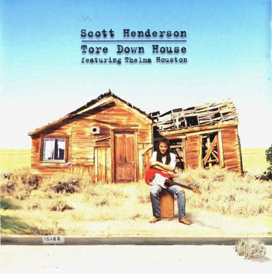 All that music blues scott henderson tore down house for House music 1997