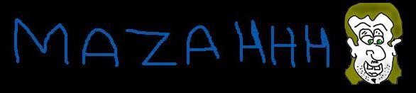 Mazahhh