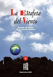 LA ESTAFETA DEL VIENTO, REVISTA DE CASA DE AMÉRICA, MADRID