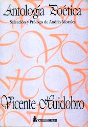 """""""ANTOLOGÍA POÉTICA DE VICENTE HUIDOBRO"""""""