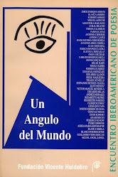 """""""UN ÁNGULO DEL MUNDO (MUESTRA DE POESÍA IBEROAMERICANA)"""""""