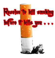 Kill smoking before it kills you