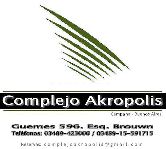 Complejo AKROPOLIS - Campana - Buenos Aires.