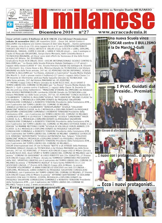 IL MILANESE di Dicembre 2010.. Oscar contro il BULLISMO alla Scuola De Marchi.. GULLI!