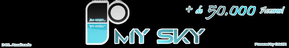╘[ My Sky ]╛©       • mais de 50.000 acessos! •
