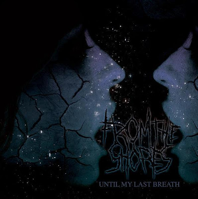 From The Shores - Until My Last Breath [2008] FTS9%2BBKC