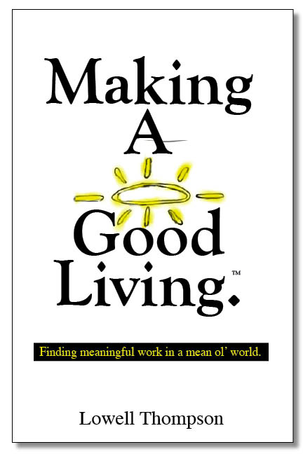 Making a Good Living.