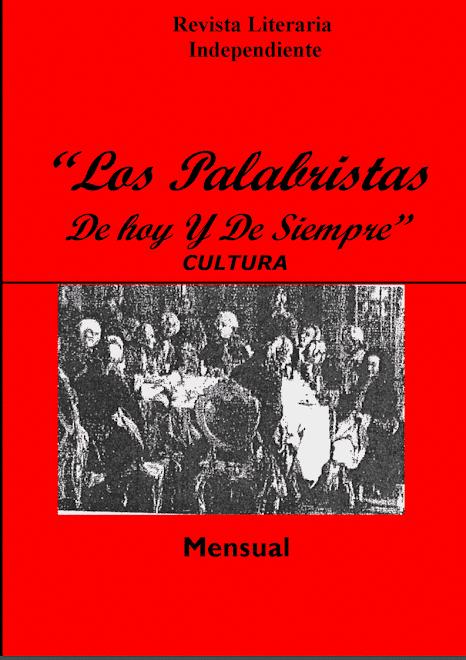 Los Palabristas De Hoy y De Siempre (declarada de interés Cultural) Dirección: Mónica Caruso