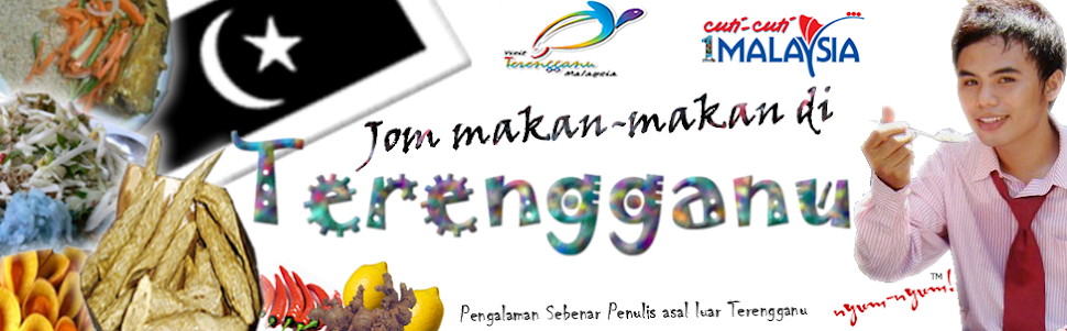 Jom Makan-Makan di Terengganu