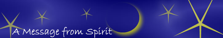 A Message from Spirit