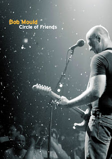 Bob Mould -- Circle Of Friends DVD
