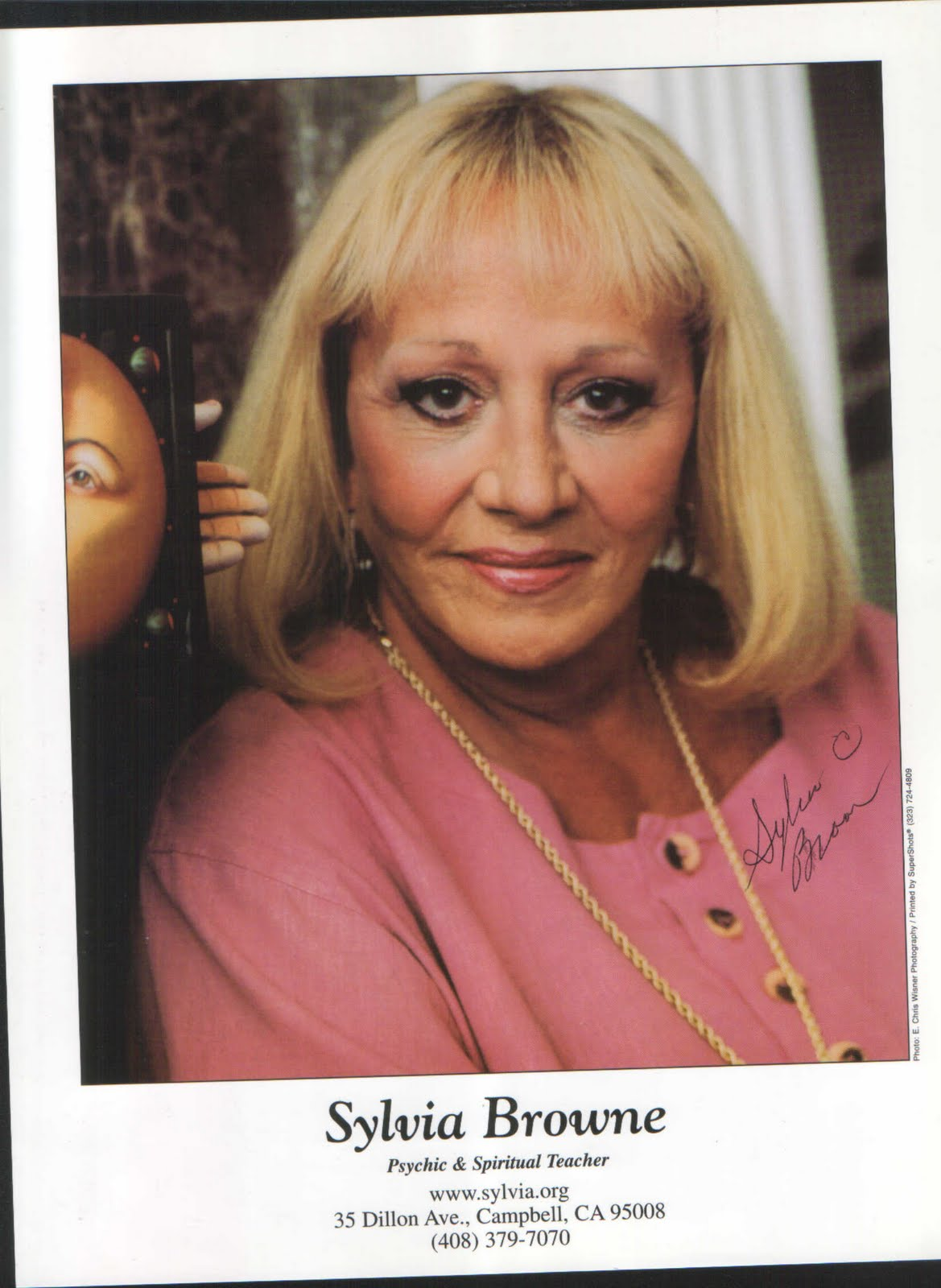 the most well known and talked about psychics today is Sylvia Browne
