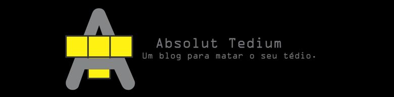 Absolut Tedium