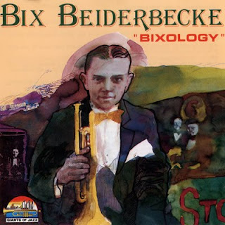 Bix Beiderbecke — Bixology (1990)