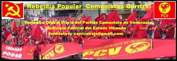 Rebeldía Popular Comunistas Carrizal