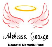 Melissa George Neonatal Memorial Fund