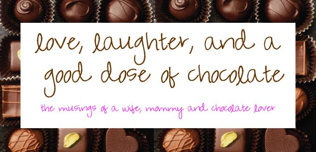 Love, Laughter and a Good Dose of Chocolate