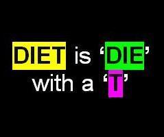 DIET = DIE