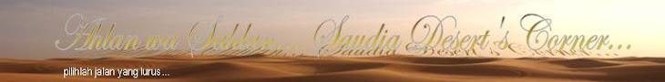 Ahlan wa Sahlan... Saudia Desert's Corner