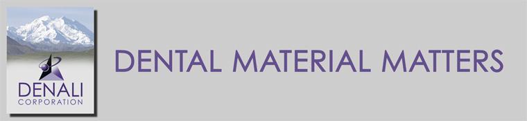 Dental Material Matters