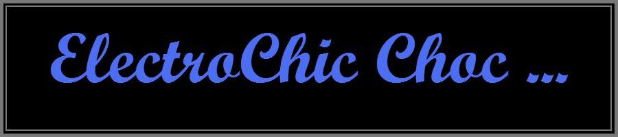 ElectroChic Choc