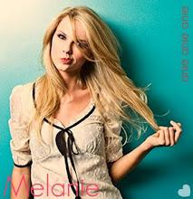 ...Melanie...