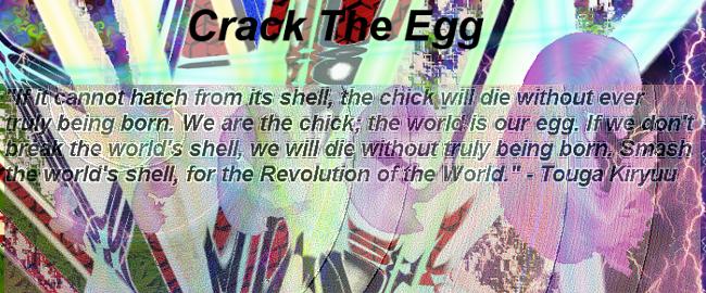 Crack the Egg!