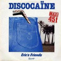 ERIC'S FRIENDS - DiscocaГЇne (1983)