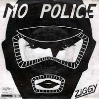 ZIGGY - No Police (1986)