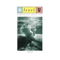 LEVEL 42 - Something About You (Sisa Mix) (1985)