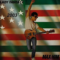 MAX HIM - Lady Fantasy (2003)