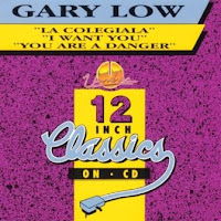 Cover Album of GARY LOW - 12 Inch Classics On Cd (1993)