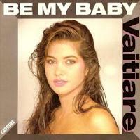 VAITIARE - Be My Baby (1989)