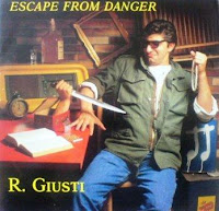 R.GIUSTI - Escape From Danger (1986)