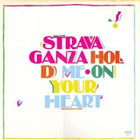 STRAVAGANZA - Hold Me On Your Heart (1986)
