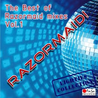 RAZORMAID! - The Best Of Razormaid Mixes (Vol. 1)