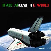 ITALO AROUND THE WORLD - Vol 40 ( Special Mix 3)